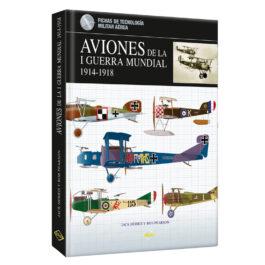 Aviones de la I Guerra Mundial. 1914-1918