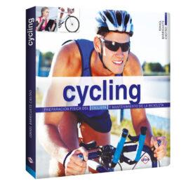 Cycling. Preparación Física del Ciclista