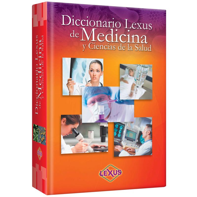 Diccionario Lexus de Medicina y Ciencia de la Salud – Leo Ediciones