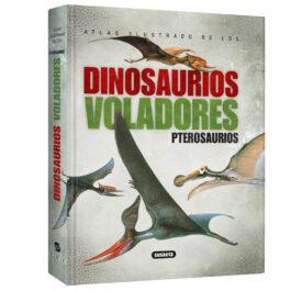 Atlas Ilustrado de Dinosaurios Voladores