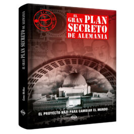 El Gran Plan Secreto de Alemania