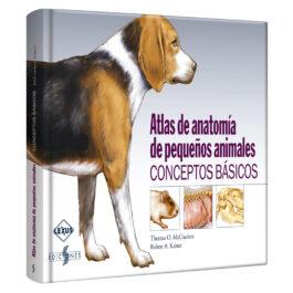 Atlas de Anatomía de Pequeños Animales. Conceptos Básicos.