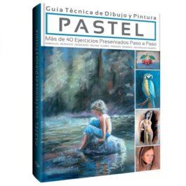 Pastel. Guía Técnica de Dibujo y Pintura