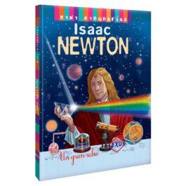 Mini Biografías: Isaac Newton. Un Gran Genio