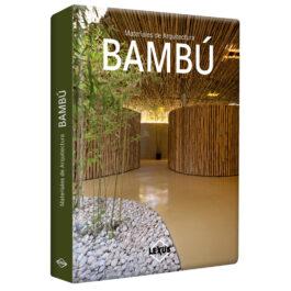 Materiales de Arquitectura: Bambú