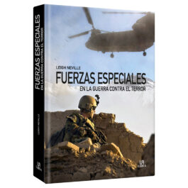 Fuerzas Especiales. en la Guerra contra el Terror