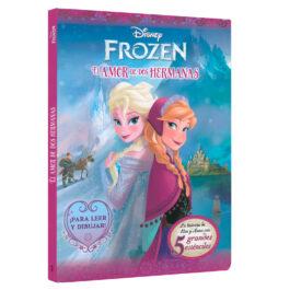 Disney Frozen. El Amor de las Hermanas