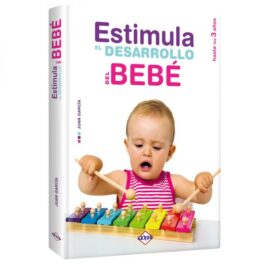 Estimula el Desarrollo del Bebé