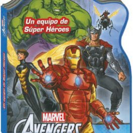 Avengers Un Equipo de Super Héroes
