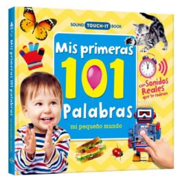 Sound Touch-It Book. Mis Primeras 101 Palabras